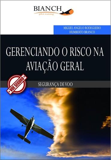 livro Gerenciando o Risco na Aviação Geral